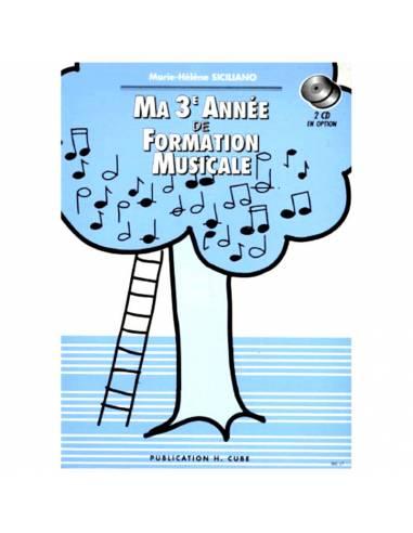 Ma 3ème année de formation musicale M-H SICILIANO