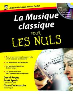 La musique classique pour les nuls + CD